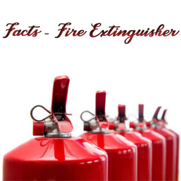 Facts about fire extinguisher