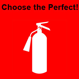 Choose the perfect fire extinguisher