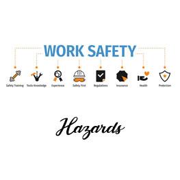 workplace safety -hazards