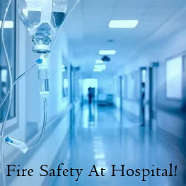 Fire Safety At Hospitals